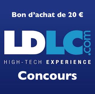 Ldlc concours Bon d'achat de 20 €